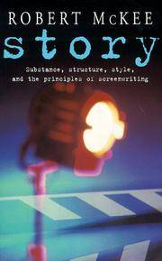 Story: Substance, Structure, Style and the Principles of Screenwriting (Methuen Film) by  Robert McKee - Paperback - 2005-11-01 - from Ergodebooks and Biblio.co.uk