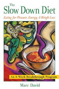 Slow Down Diet