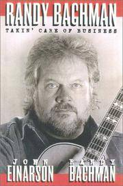 RANDY BACHMAN : Takin' Care of Business