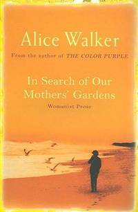 image of In Search of Our Mother's Gardens