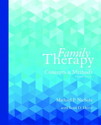 Family Therapy: Concepts and Methods, 11th Edition