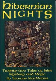Hibernian Nights: Twenty-Two Tales of Irish Mystery and Magic