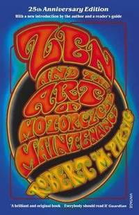 image of Zen and the Art of Motorcycle Maintenance: 25th Anniversary Edition