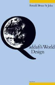 Qaddafi's World Design : Libyan Foreign Policy, 1969-1987