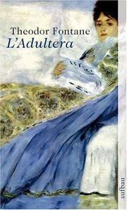 L' Adultera: (Berliner Frauenromane) by Theodor Fontane - Paperback - 1995 - from Anybook Ltd (SKU: 6499178)