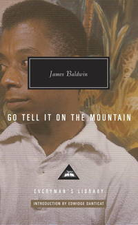 Go Tell It on the Mountain (Everyman's Library Contemporary Classics Series) by James Baldwin - Hardcover - from Discover Books (SKU: 3381076925)
