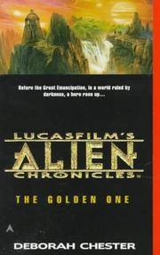 image of The Golden One (LucasFilm's Alien Chronicles, Book 1)