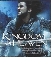 image of KINGDOM OF HEAVEN (THE RIDLEY SCOTT FILM AND THE HISTORY BEHIND THE STORY)