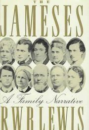 The Jameses : A Family Narrative