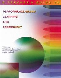 Teacher's Guide to Performance-Based Learning and Assessment