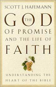 The God of Promise and the Life of Faith: Understanding the Heart of the Bible by Scott J. Hafemann - Paperback - from Discover Books (SKU: 3328939782)