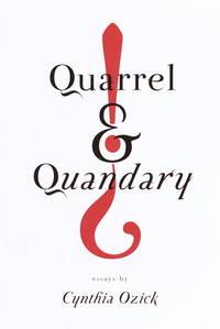 Quarrel and quandary; essays