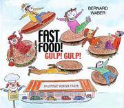 Fast Food! Gulp! Gulp! by  Bernard Waber - Paperback - 2005-05-24 - from Ebooksweb COM LLC and Biblio.co.uk