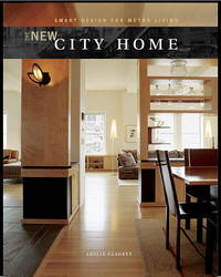 New City Home, The: Smart Design for Metro Living by  Leslie Plummer CLAGETT - First Edition - 2002 - from abookshop and Biblio.co.uk