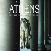 Athena : Makryoni Kai Kathimerini / Athens: Age-old and Contemporary