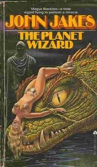 Planet Wizard  by Jakes, John