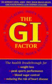 The G.I. Factor: The Glycaemic Index Solution