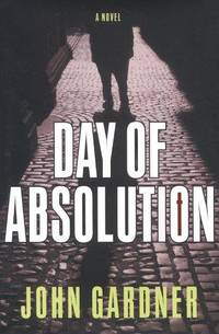 Day Of Absolution: A Novel