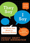 image of They Say, I Say: The Moves That Matter in Academic Writing