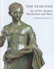 The Year One: Art of the Ancient World, East and West