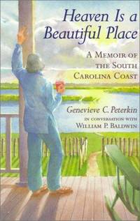 Heaven Is a Beautiful Place: A Memoir of the South Carolina Coast
