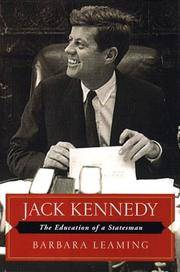 Jack Kennedy:  The Education of a Statesman