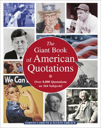 The Giant Book of American Quotations (Over 8,000 Quotations on 264 Subjects)