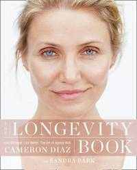 LONGEVITY BOOK- TPB by Cameron Diaz - Paperback - 2001 - from Noosa Book Shop (SKU: ABE-1553917457103)