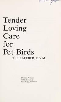 Tender Loving Care for Pet Birds