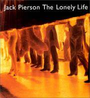 Jack Pierson the Lonely Life
