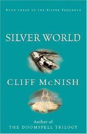 image of Silver World (FINE COPY OF HARDBACK FIRST EDITION, FIRST PRINTING SIGNED BY THE AUTHOR)