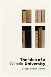 The Idea of a Catholic University by  George Dennis O'Brien - Signed First Edition - 2002 - from Abacus Bookshop and Biblio.com