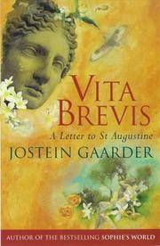 Vita Brevis: A Letter to St Augustine by  Jostein Gaarder - Paperback - 1998 - from Re-Read Ltd and Biblio.com