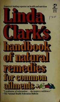 Linda Clark's Handbook Of Natural Remedies For Common Ailments