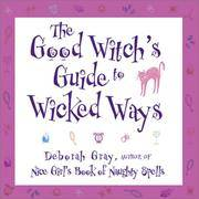 Good Witch's Guide to Wicked Ways