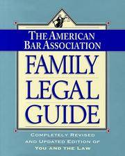 The American Bar Association Family Legal Guide