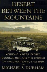 Desert Between the Mountains by  Michael S Durham - First edition - 1997 - from Old Algonquin Books (SKU: 11995)