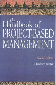 The Handbook Of Project-Based Management: Improving the Process for Achieving Strategic Objectives