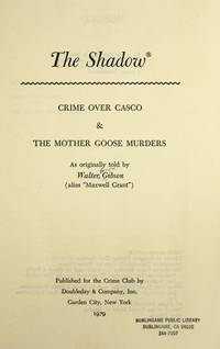 The Shadow: Crime Over Casco and The Mother Goose Murders