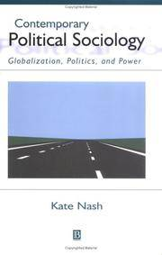 Contemporary Political Sociology  Globalization, Politics, and Power