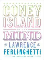 A Coney Island of the Mind: 50th Anniversary Edition (50th Anniversary Edition, Signed Limited Edition) by Lawrence Ferlinghetti - Hardcover - 50th Anniversary Edition, Signed - 2008-05-17 - from Ergodebooks and Biblio.com