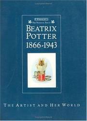 Beatrix Potter: 1866-1943: The Artist & Her World. [Paperback]
