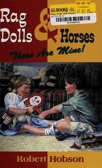 Rag Dolls and Plastic Horses