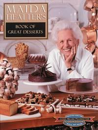 Maida Heatter's Book of Great Desserts by Maida Heatter - Hardcover - 1999 - from Bananafish Books and Biblio.com