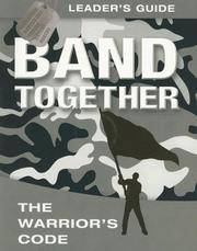 Band Together : The Warriors Code - Leader's Guide (Operation Battle Cry)