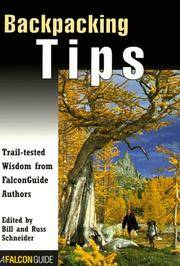 Backpacking Tips: Trail Tested Wisdom from FalconGuide Authors