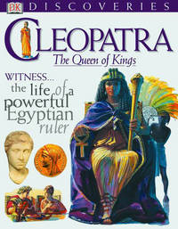 DK Discoveries: Cleopatra:Queen of Kings