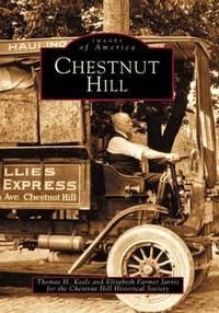 Chestnut Hill   (PA)  (Images of America)