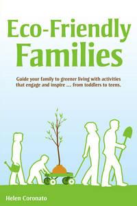 Eco-Friendly Families by  Helen Coronato - Paperback - from AmazingBookDeals (SKU: biblio189)