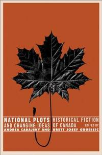 National Plots: Historical Fiction and Changing Ideas of Canada